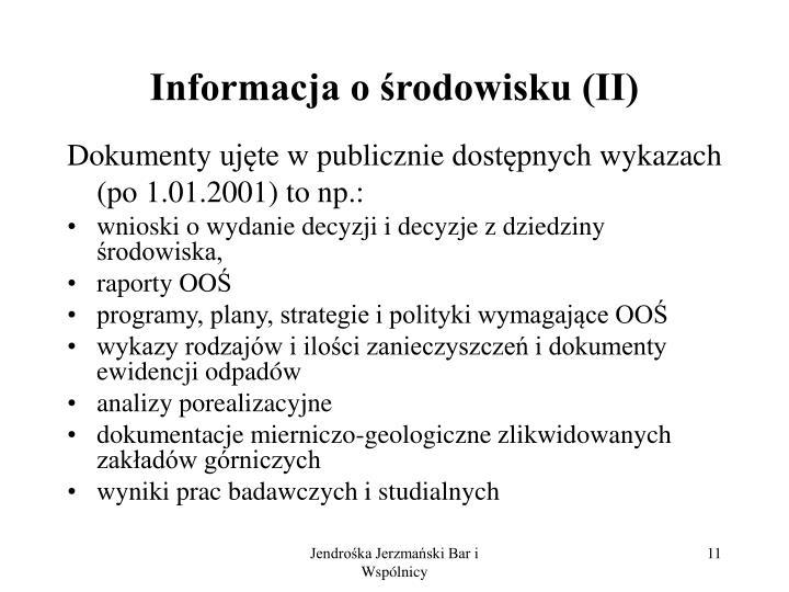 Informacja o środowisku (II)