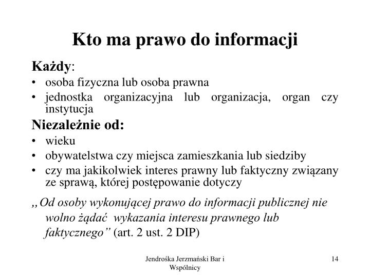 Kto ma prawo do informacji