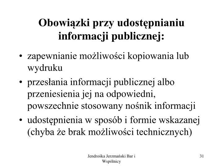 Obowiązki przy udostępnianiu informacji publicznej: