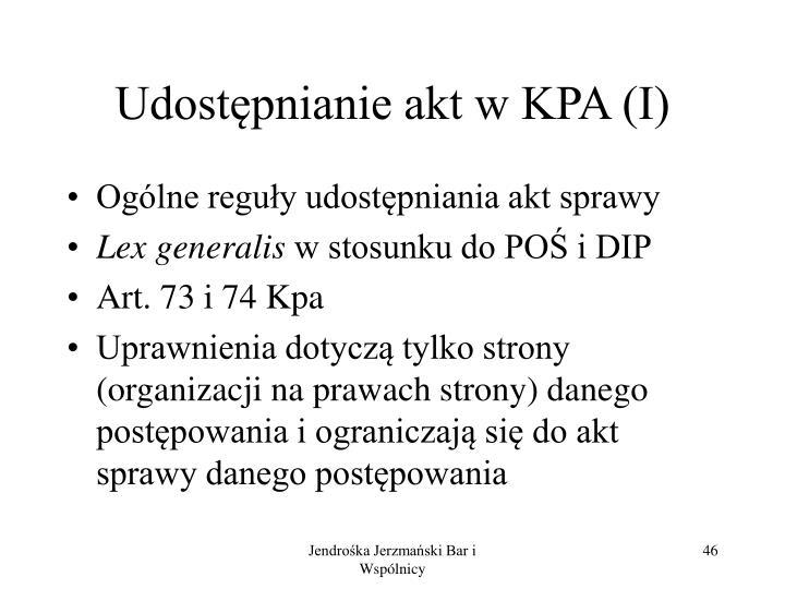Udostępnianie akt w KPA (I)