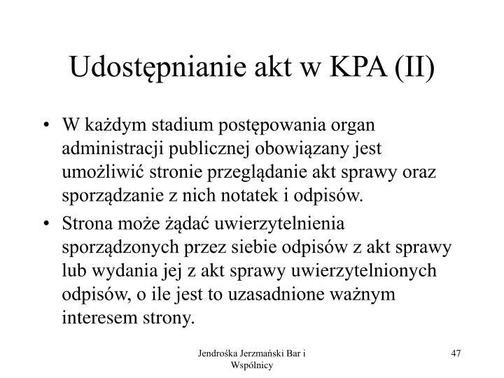 Udostępnianie akt w KPA (II)