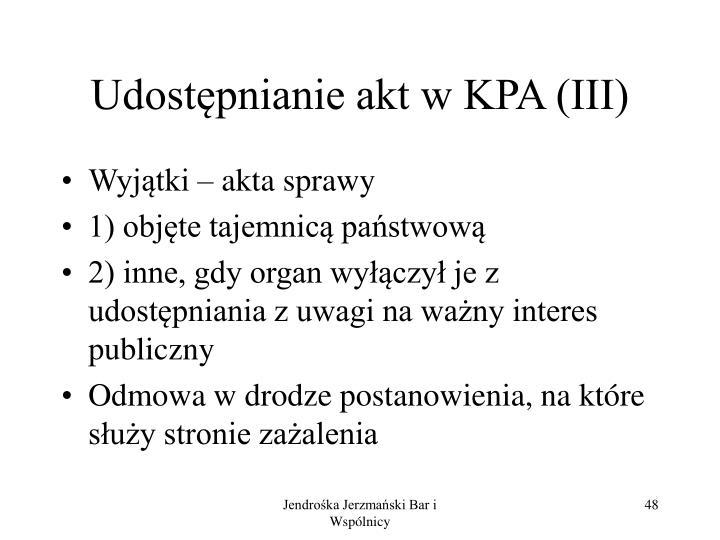 Udostępnianie akt w KPA (III)
