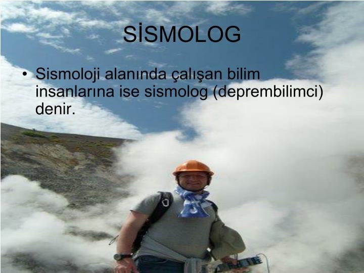 SİSMOLOG