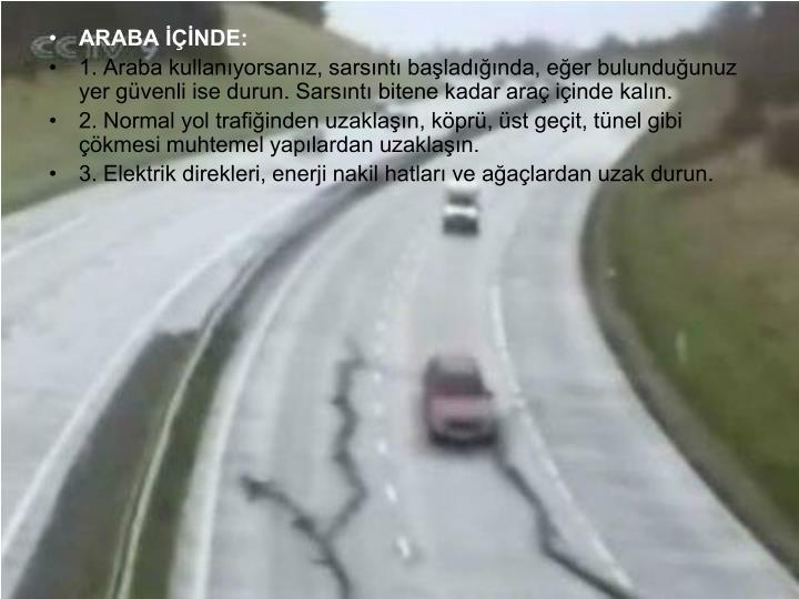 ARABA İÇİNDE:
