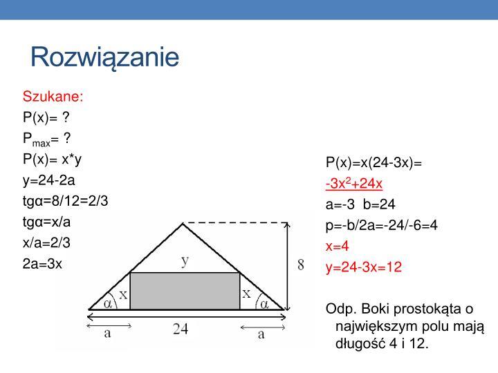 P(x)=x(24-3x)=