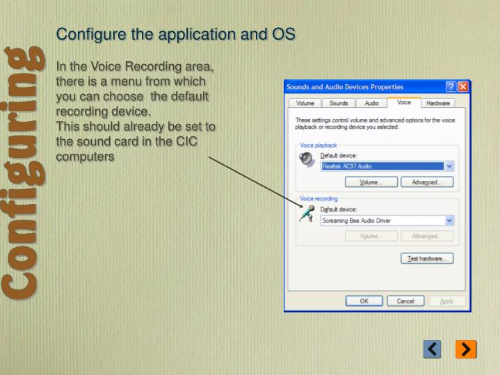 Configure the application and OS