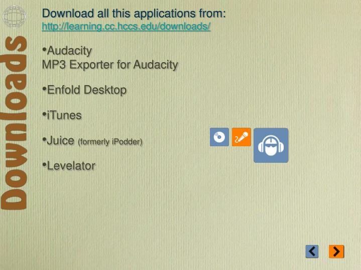 Download all this applications from: