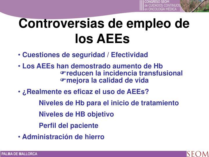 Controversias de empleo de los AEEs