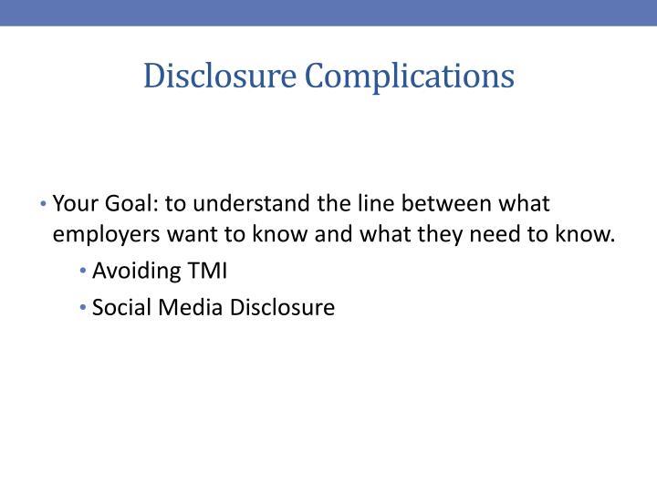 Disclosure Complications