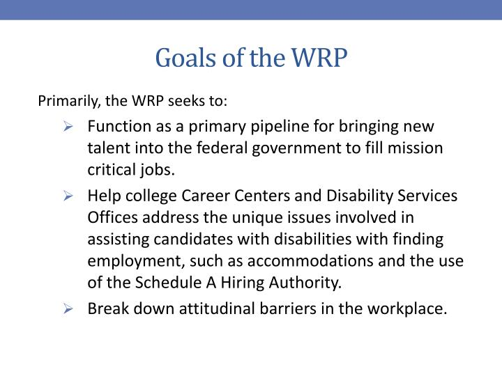Goals of the WRP