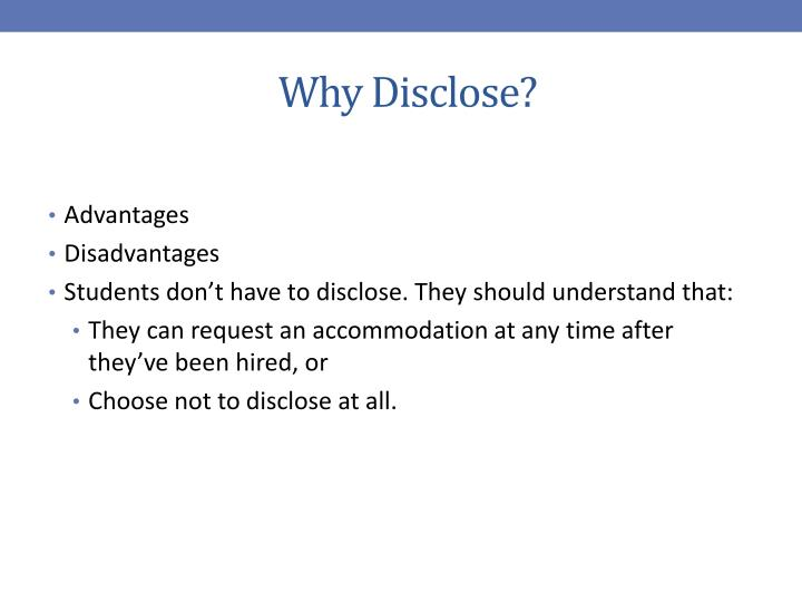 Why Disclose?