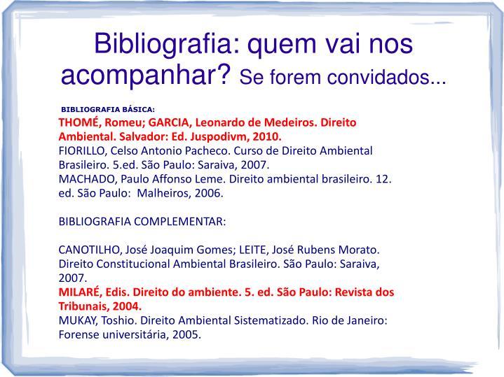 Bibliografia: quem vai nos acompanhar?