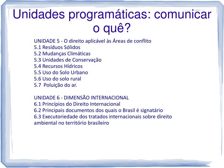 Unidades programáticas: comunicar o quê?