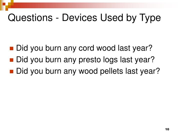 Questions - Devices Used by Type