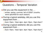questions temporal variation