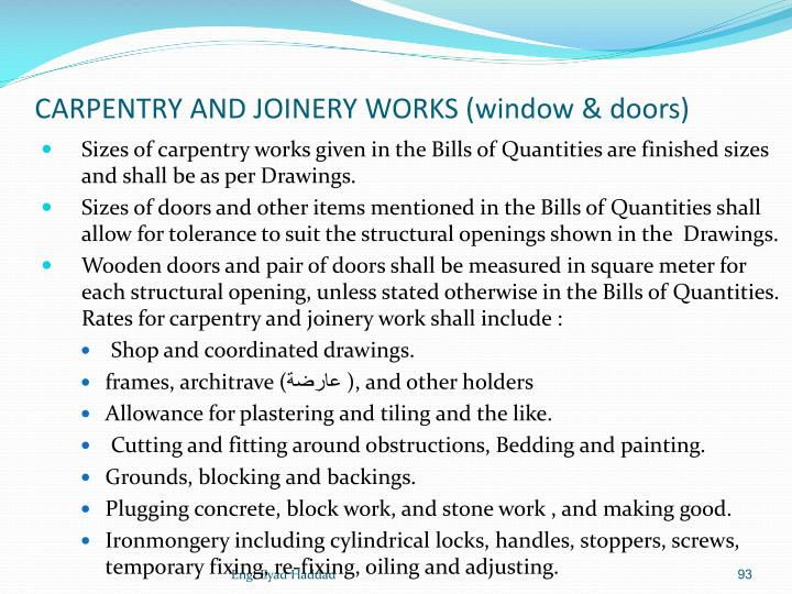 CARPENTRY AND JOINERY WORKS (window & doors)