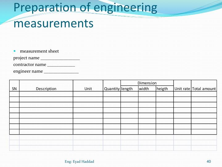 Preparation of engineering measurements