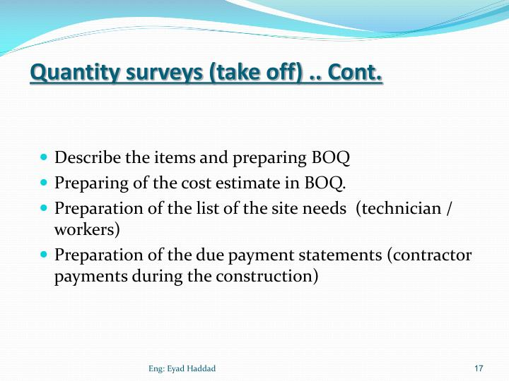 Quantity surveys (take off) .. Cont.