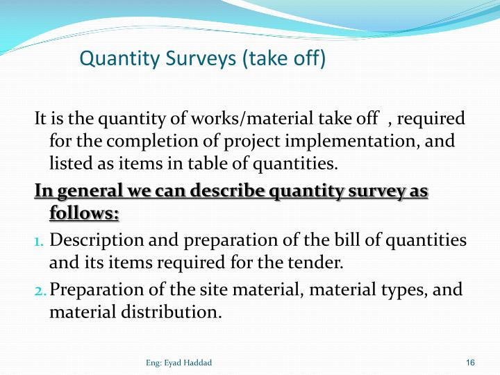 Quantity Surveys (take off)