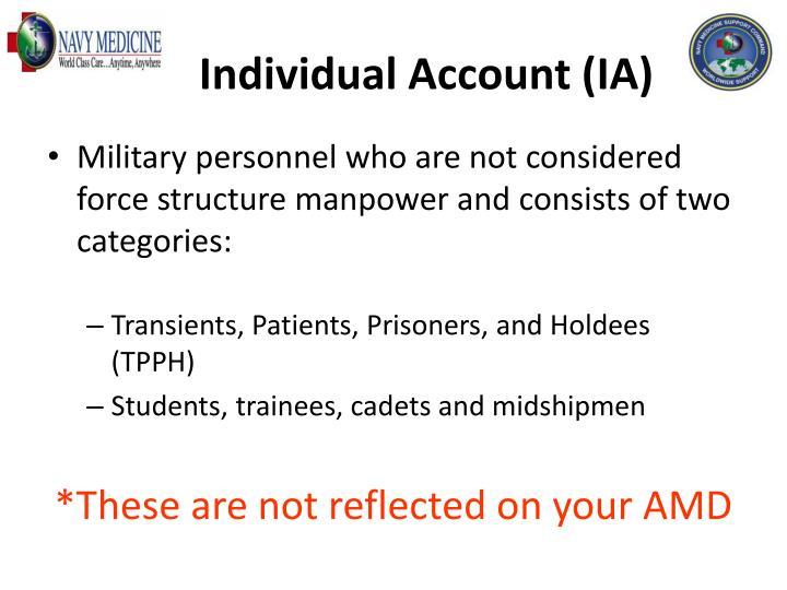 Individual Account (IA)