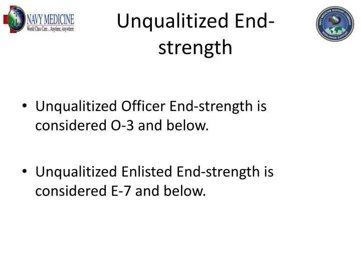 Unqualitized End-strength