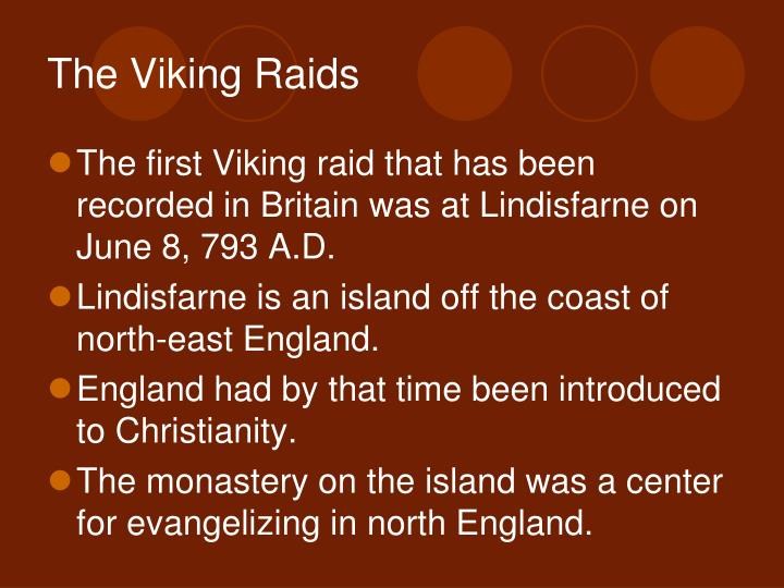The viking raids