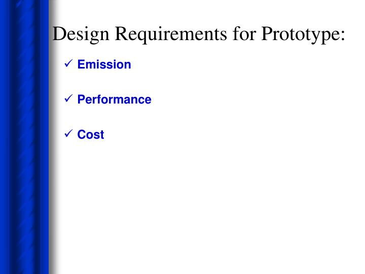 Design Requirements for Prototype: