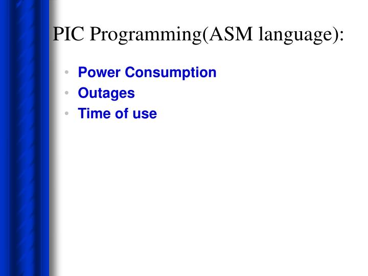 PIC Programming(ASM language):
