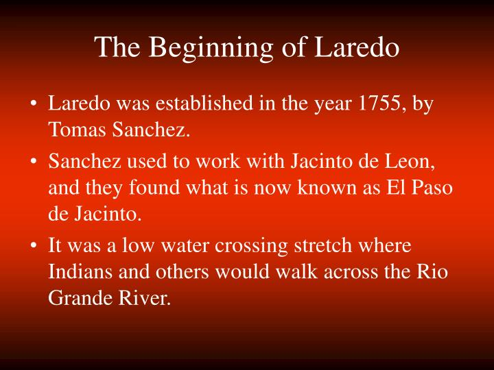 The beginning of laredo