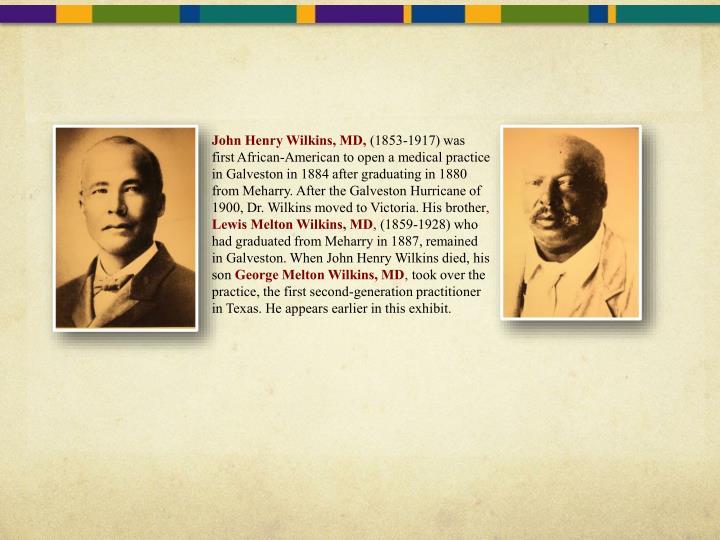 John Henry Wilkins, MD,
