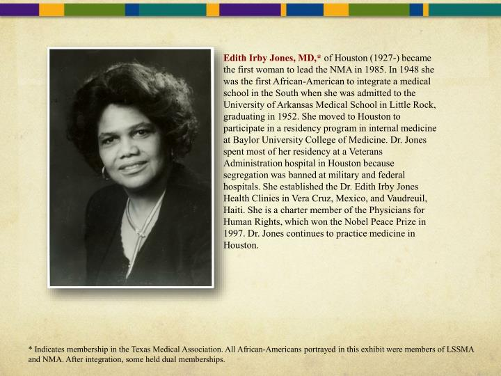 Edith Irby Jones, MD,*