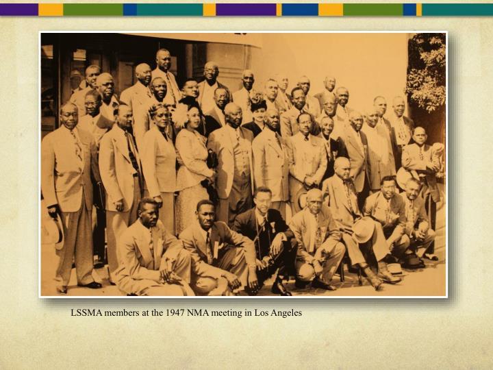 LSSMA members at the 1947 NMA meeting in Los Angeles