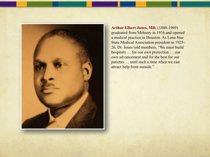 Arthur Elbert Jones, MD,