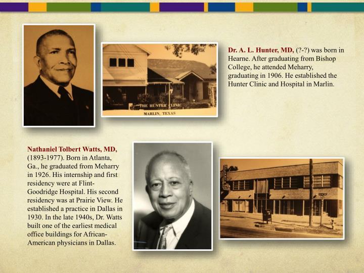 Dr. A. L. Hunter, MD,