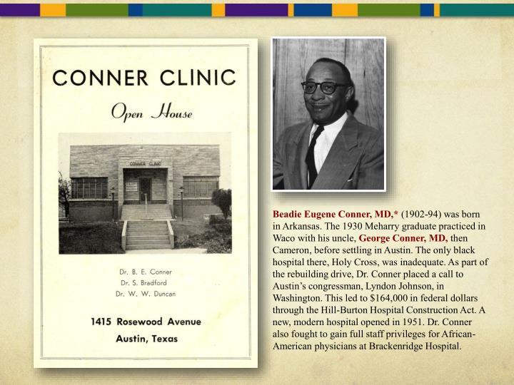 Beadie Eugene Conner, MD,*
