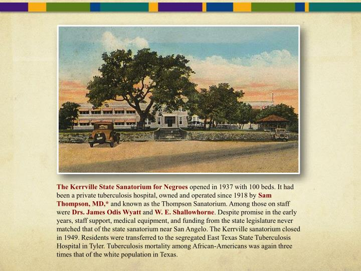 The Kerrville State Sanatorium for Negroes