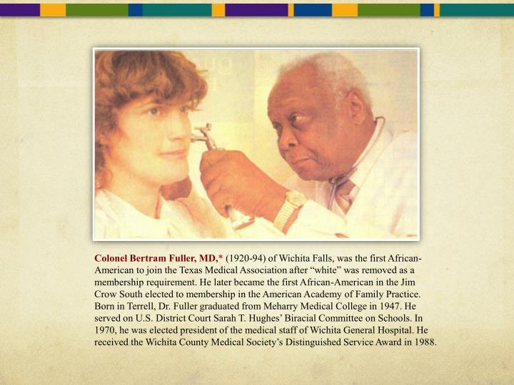 Colonel Bertram Fuller, MD,