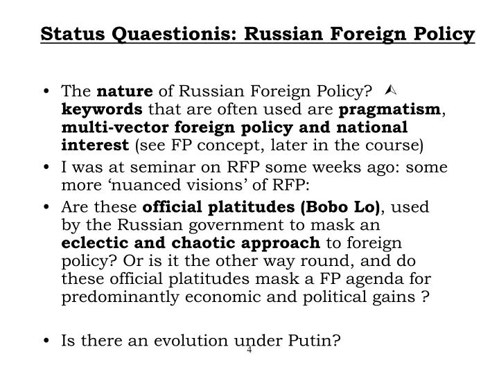 Status Quaestionis: Russian Foreign Policy