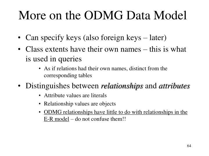 More on the ODMG Data Model