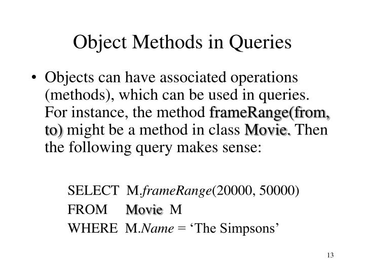 Object Methods in Queries