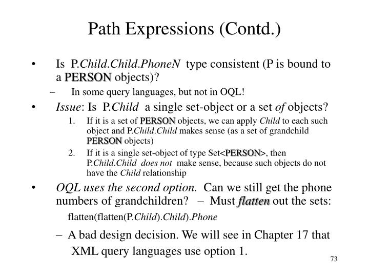 Path Expressions (Contd.)