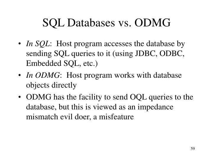 SQL Databases vs. ODMG