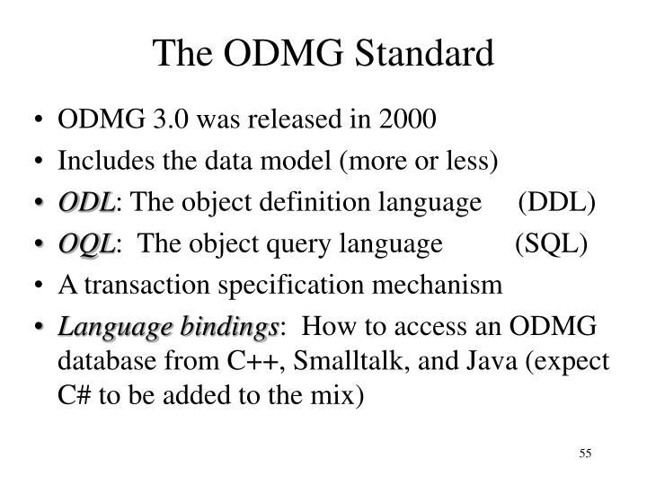 The ODMG Standard