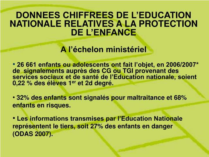 DONNEES CHIFFREES DE L'EDUCATION NATIONALE RELATIVES A LA PROTECTION DE L'ENFANCE