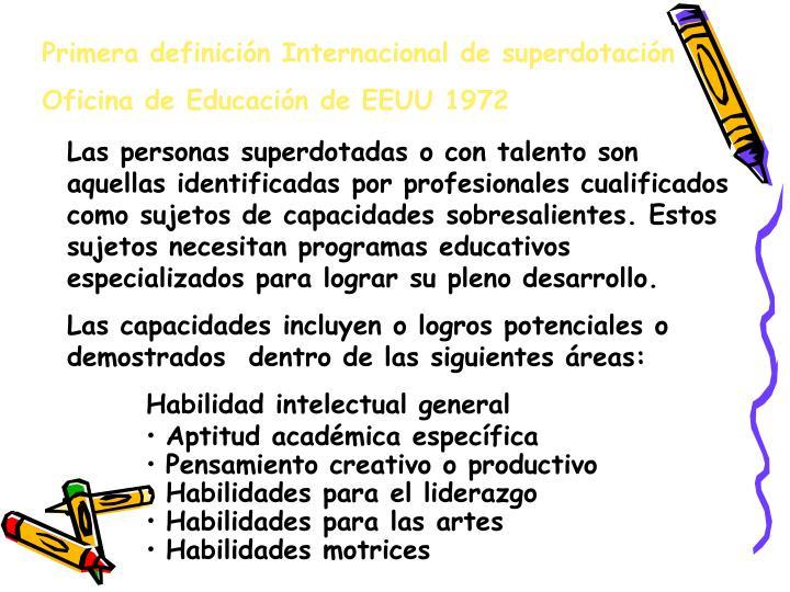 Primera definición Internacional de superdotación