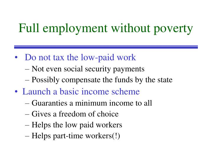 Full employment without poverty