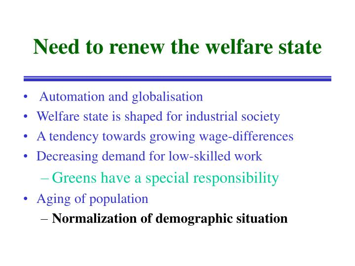 Need to renew the welfare state