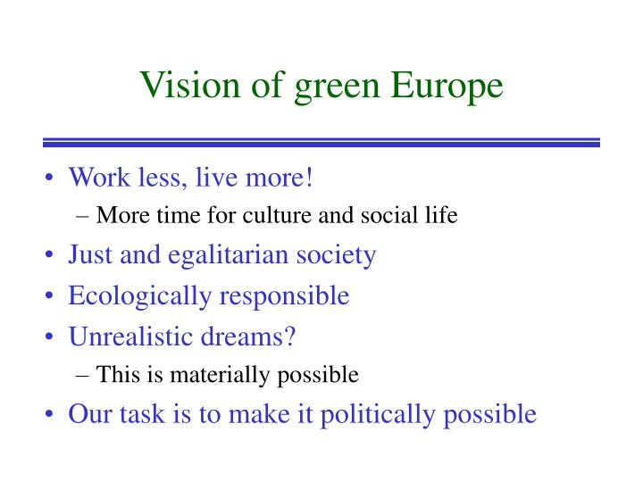 Vision of green Europe