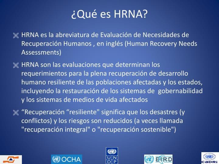 ¿Qué es HRNA?