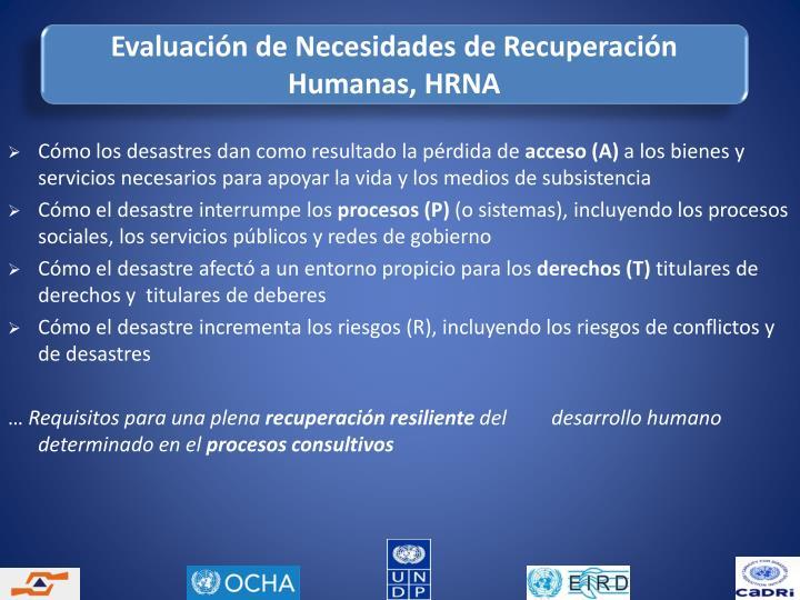 Evaluación de Necesidades de Recuperación Humanas, HRNA